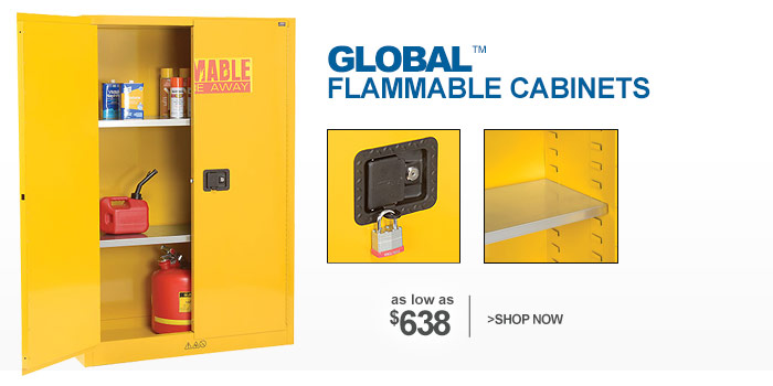 Global™ Flammable Cabinets - as low as $638